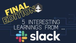 5 Interesting Learnings from Slack at $1B in ARR